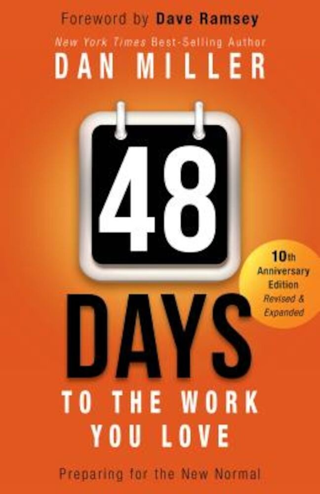 48 Days to the Work You Love: Preparing for the New Normal, Paperback