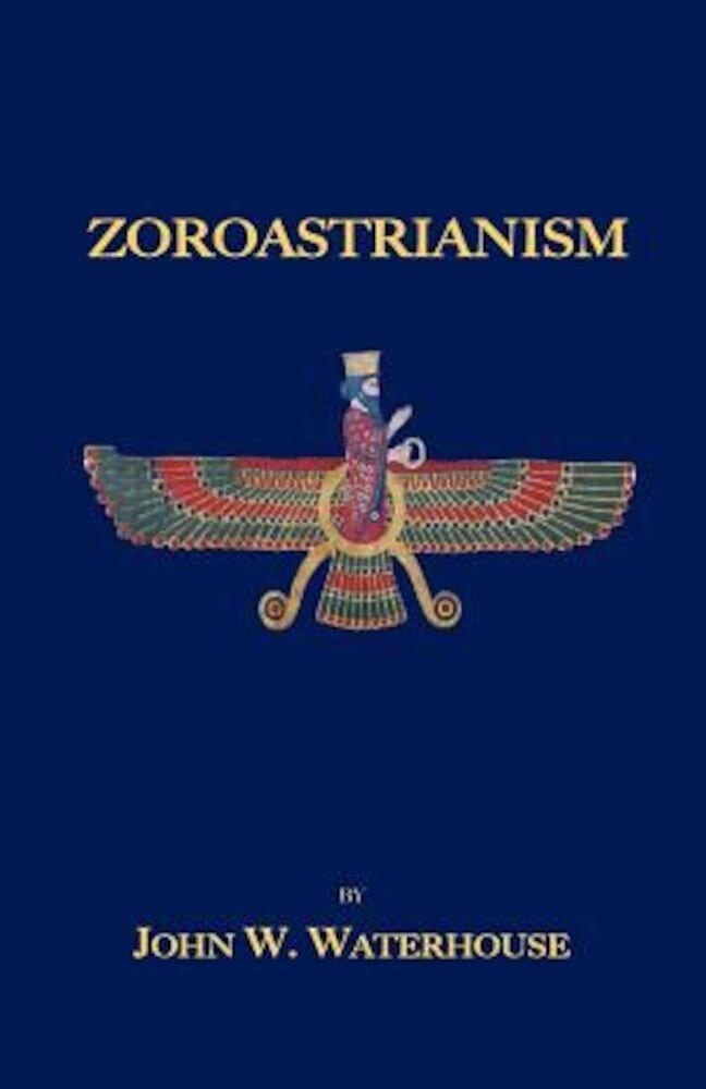 Zoroastrianism, Paperback