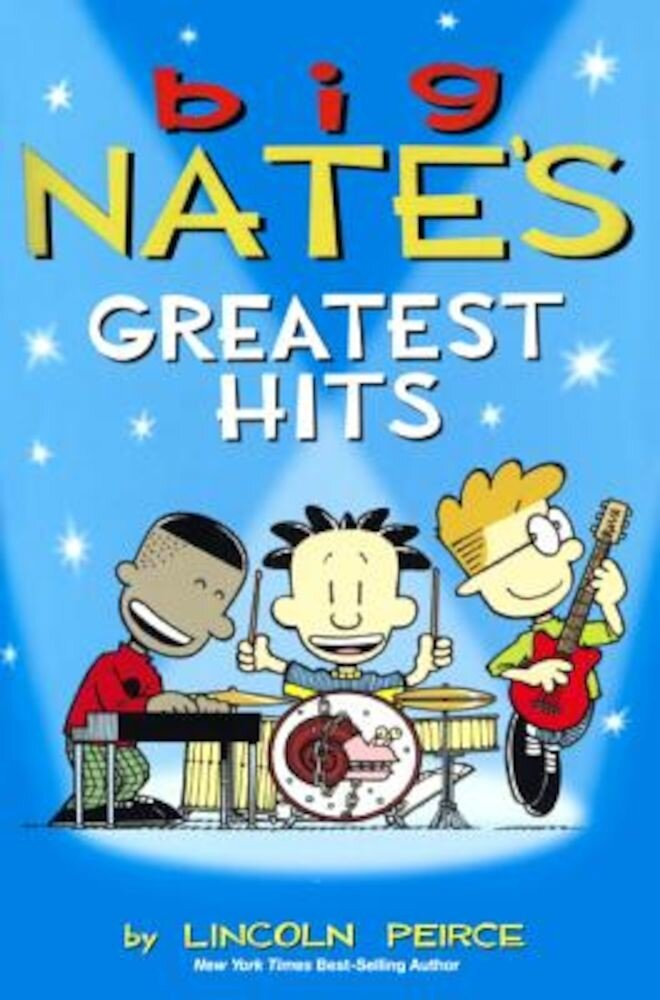 Big Nate's Greatest Hits, Hardcover