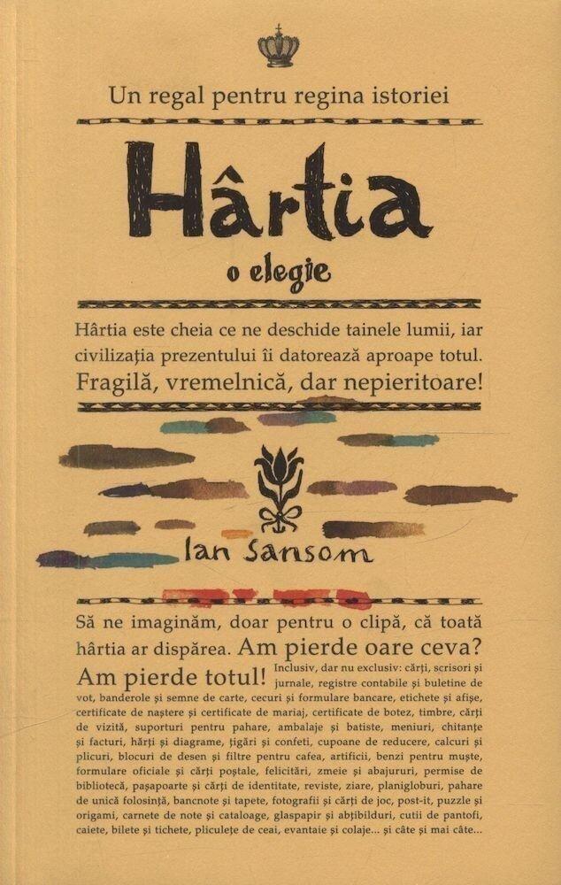 Hartia. O elegie. Editia a II-a