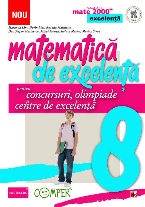 Coperta Carte Matematica de excelenta pentru concursuri, olimpiade si centre de excelenta. Clasa a 8-a