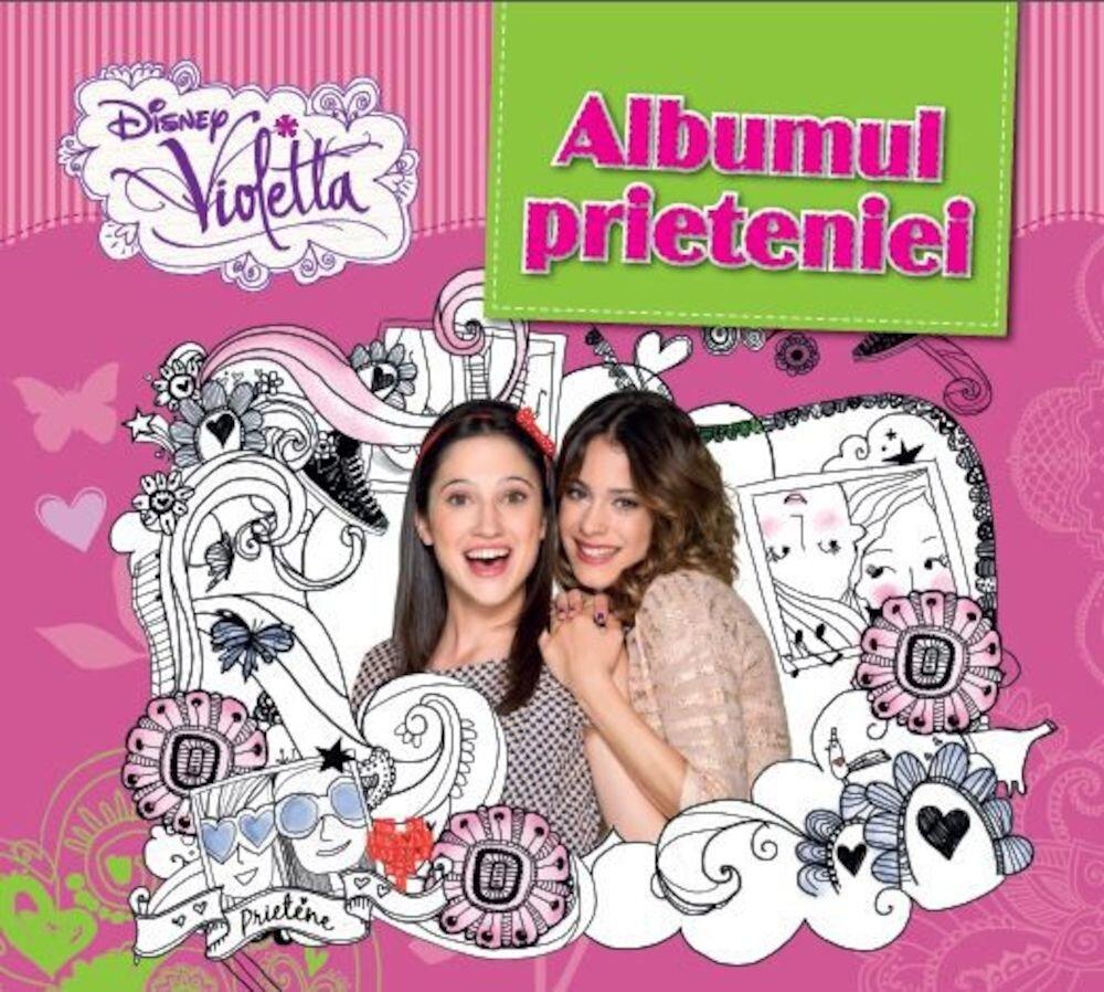 Violetta. Albumul prieteniei
