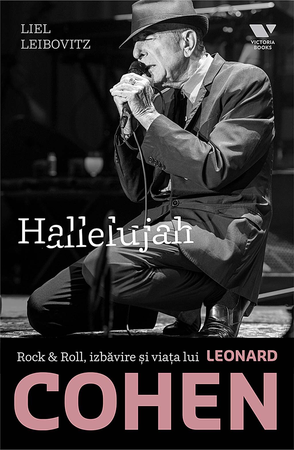 Hallelujah. Rock & Roll, izbavire si viata lui Leonard Cohen PDF (Download eBook)