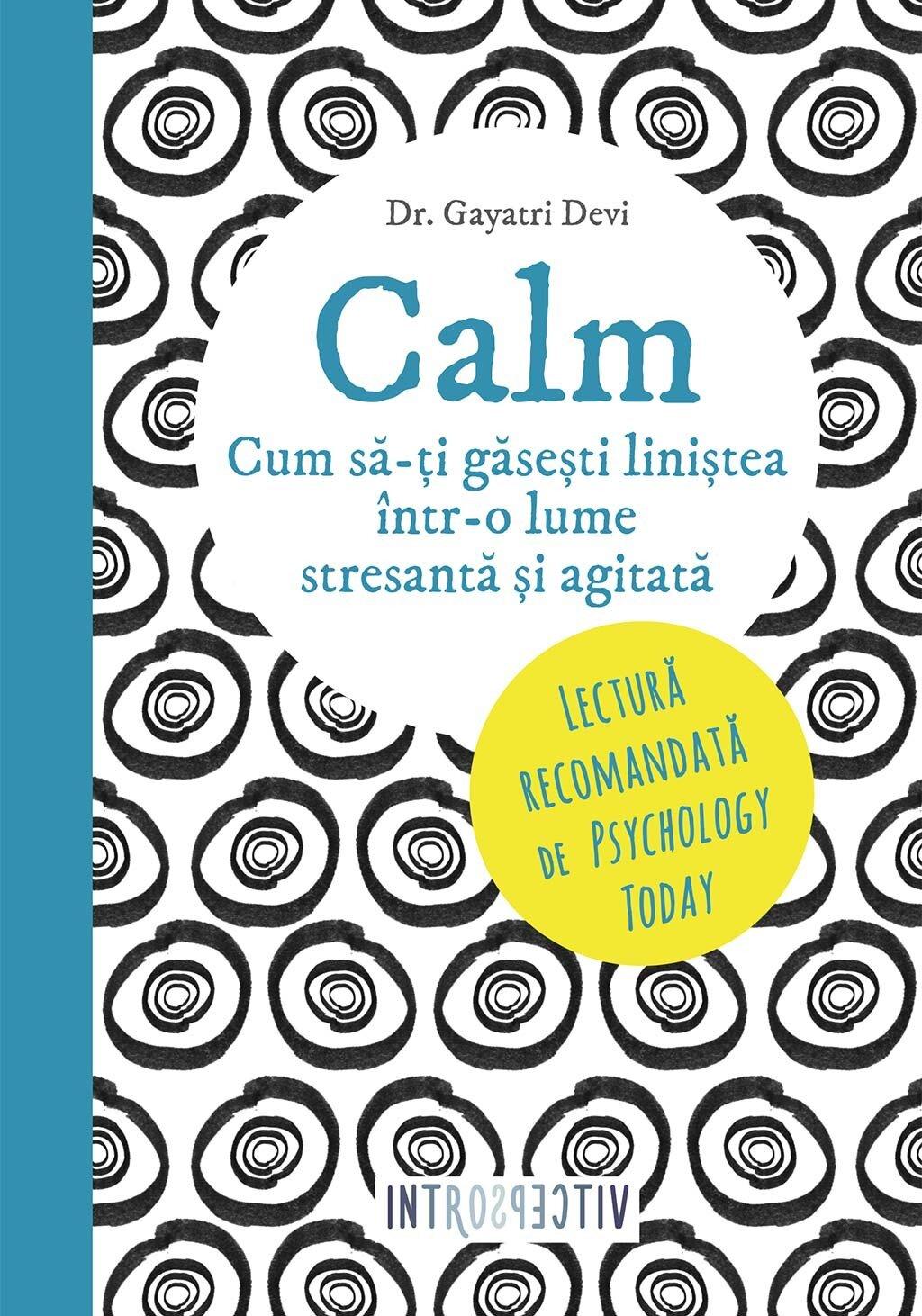 Calm. Cum sa-ti gasesti linistea intr-o lume stresanta si agitata (eBook)