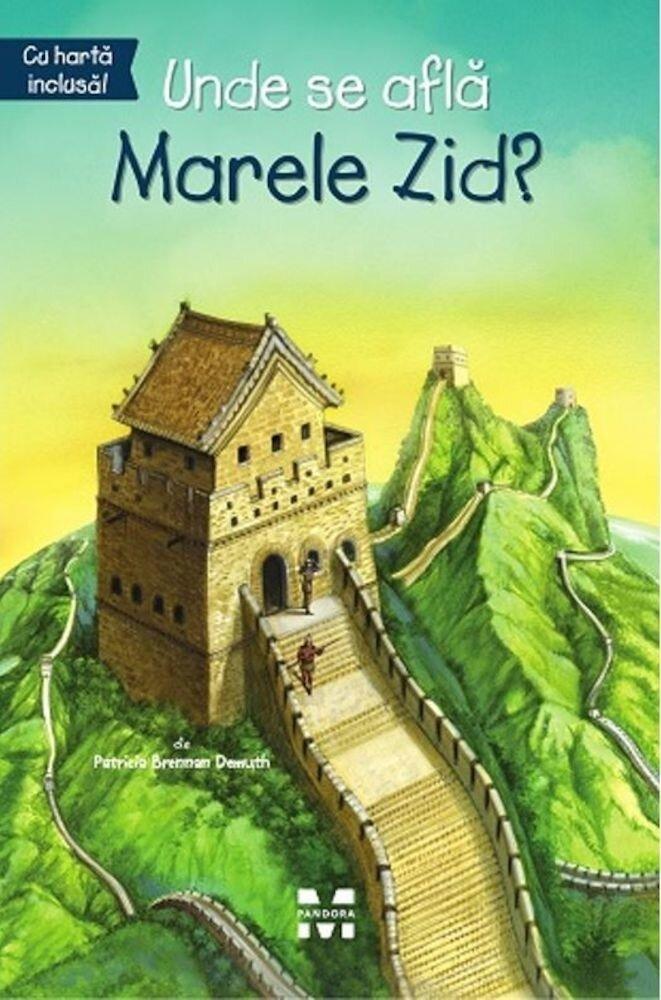 Coperta Carte Unde se afla Marele Zid?