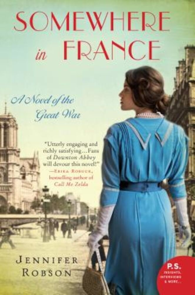Somewhere in France: A Novel of the Great War, Paperback