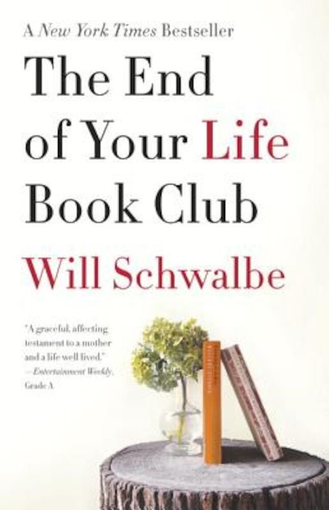 The End of Your Life Book Club, Paperback