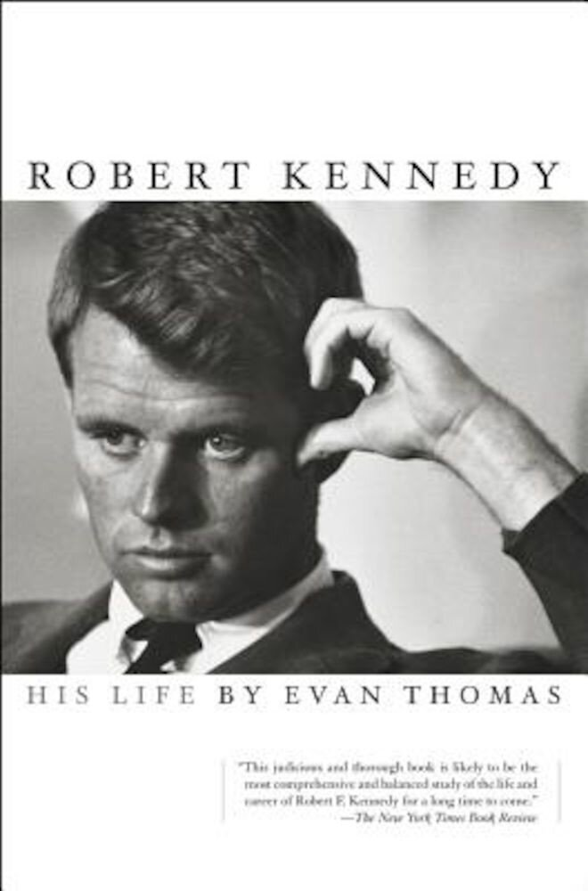 Robert Kennedy: His Life, Paperback