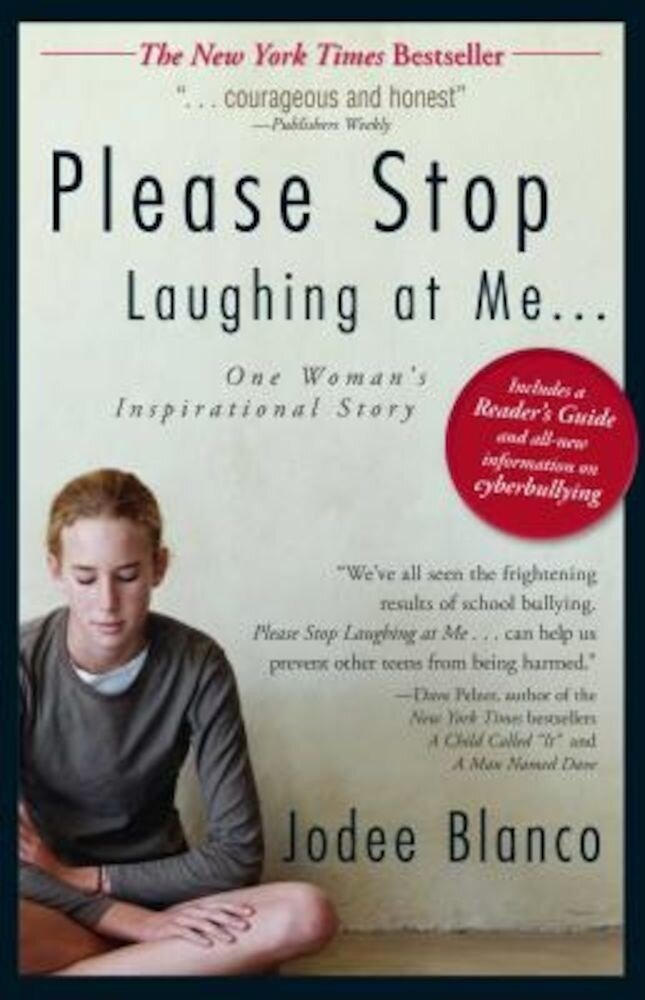 Please Stop Laughing at Me...: One Woman's Inspirational True Story, Paperback