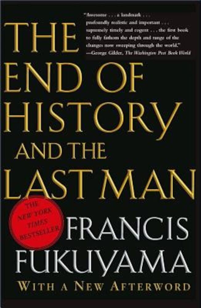 The End of History and the Last Man, Paperback
