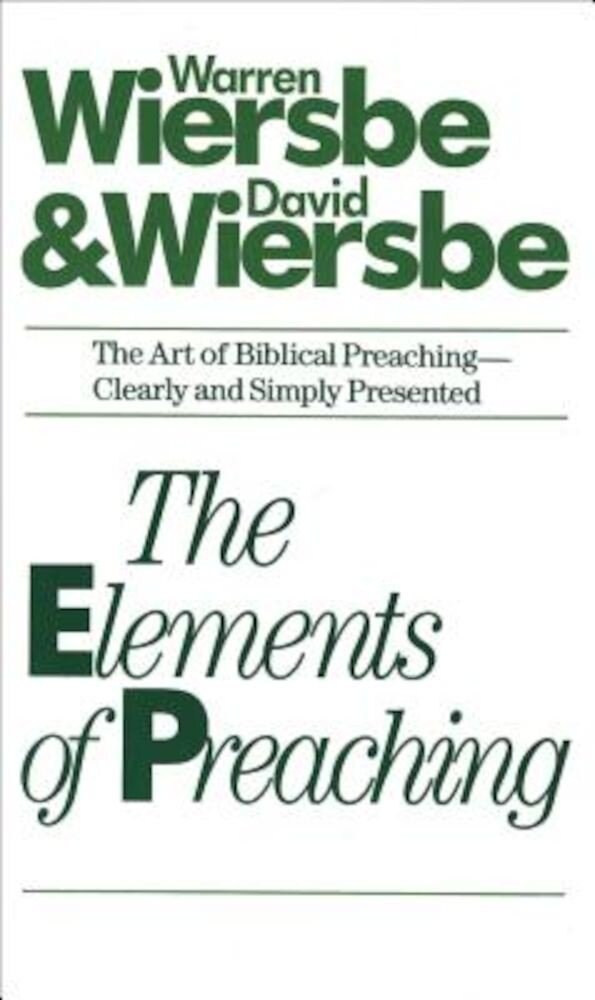 The Elements of Preaching, Paperback