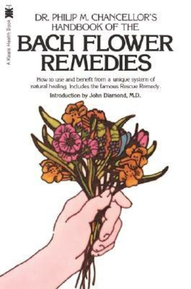 The Bach Flower Remedies, Paperback