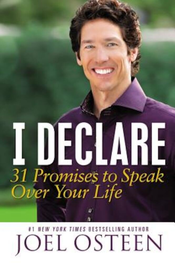 I Declare: 31 Promises to Speak Over Your Life, Paperback