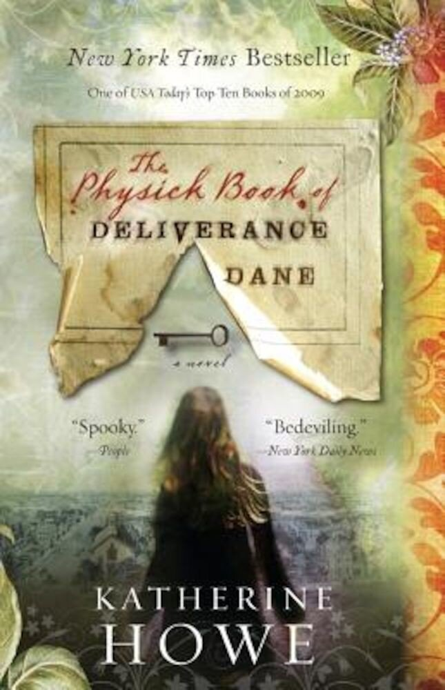 The Physick Book of Deliverance Dane, Paperback