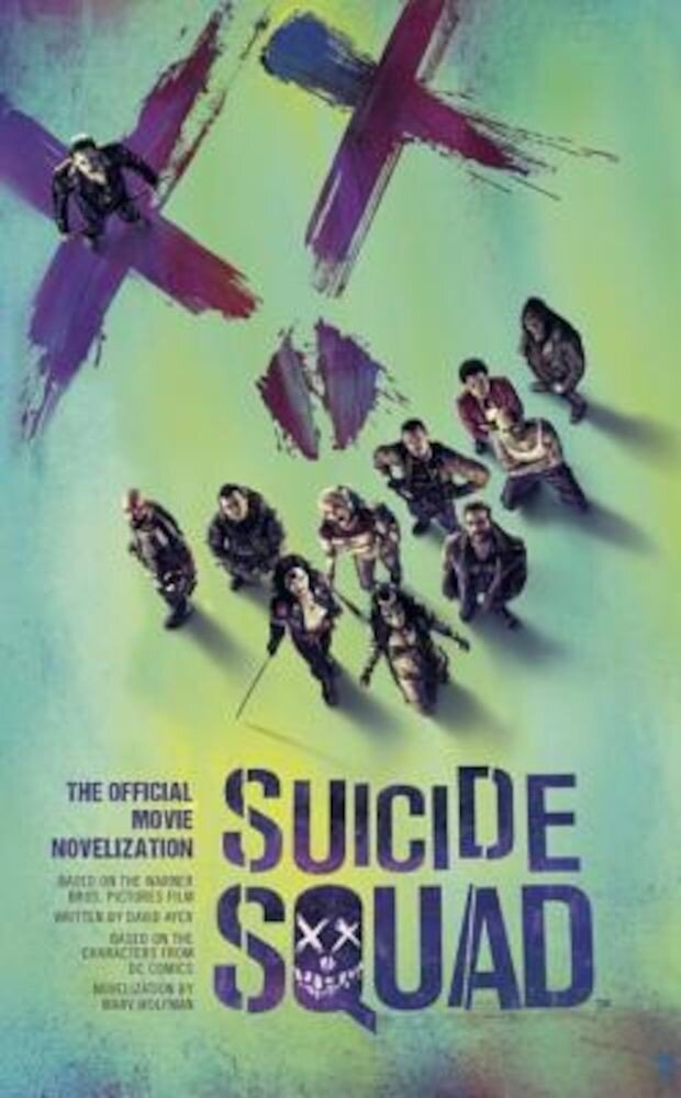 Suicide Squad: The Official Movie Novelization, Paperback