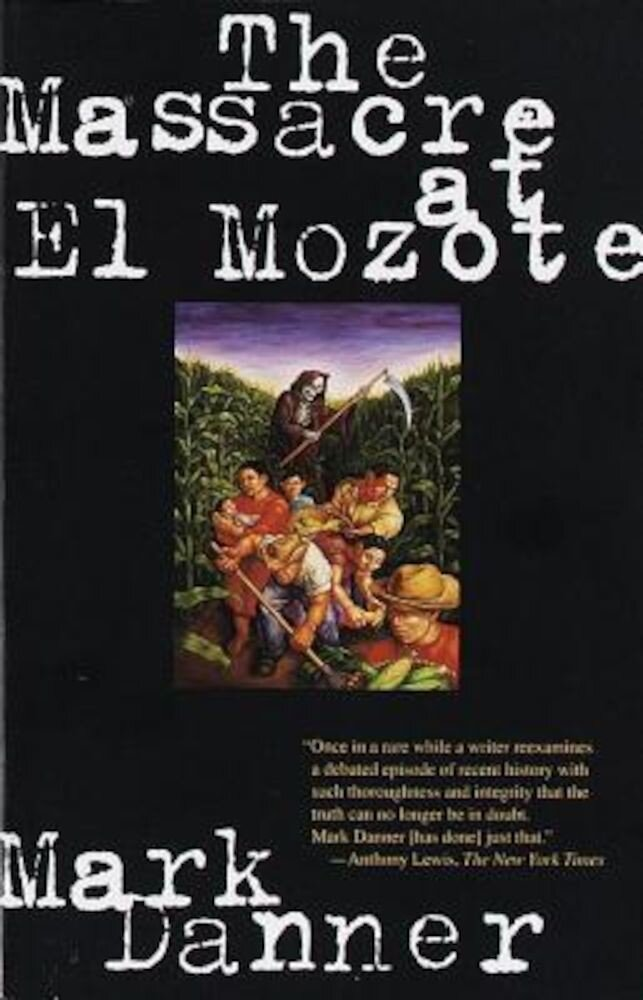 The Massacre at El Mozote, Paperback