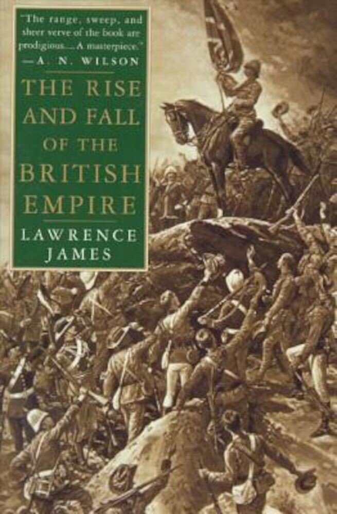 The Rise and Fall of the British Empire, Paperback