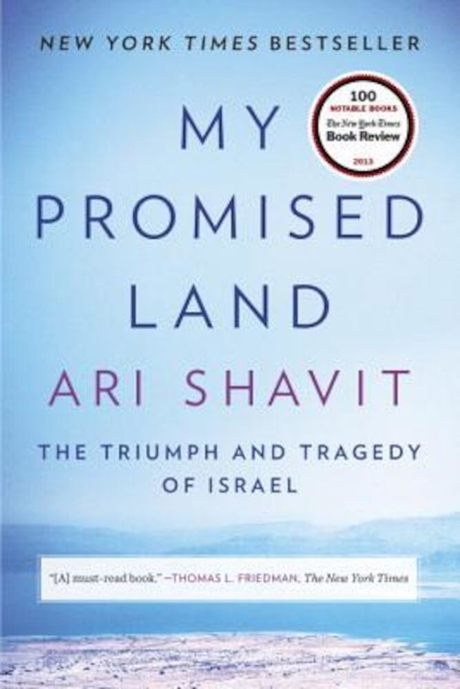 My Promised Land: The Triumph and Tragedy of Israel, Paperback