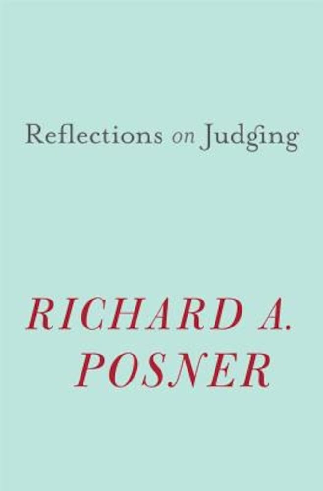 Reflections on Judging, Hardcover