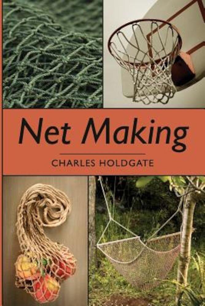 Net Making, Paperback