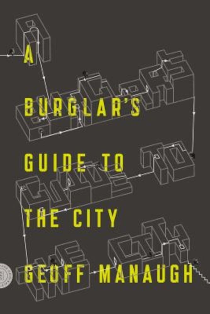 A Burglar's Guide to the City, Paperback