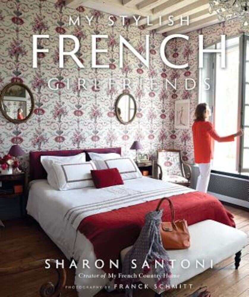 My Stylish French Girlfriends, Hardcover
