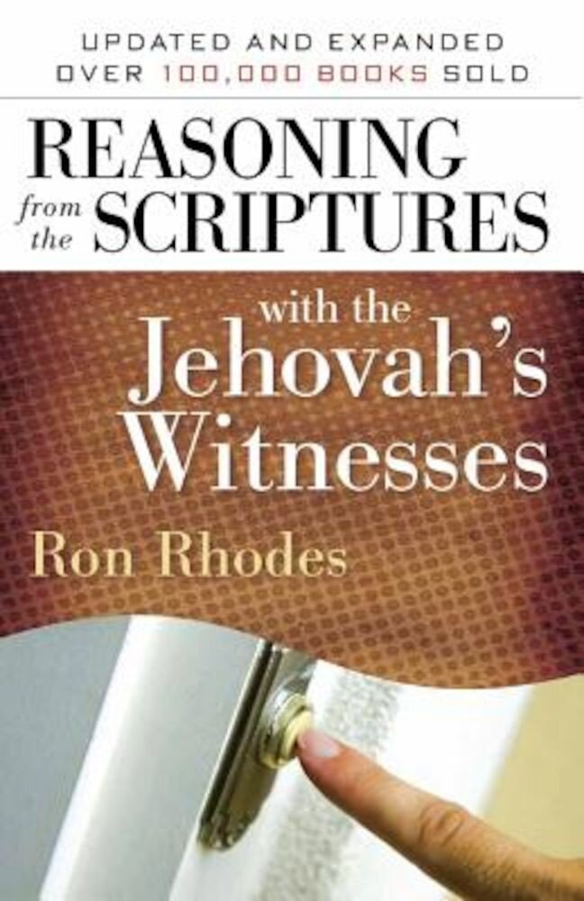 Reasoning from the Scriptures with the Jehovah's Witnesses, Paperback