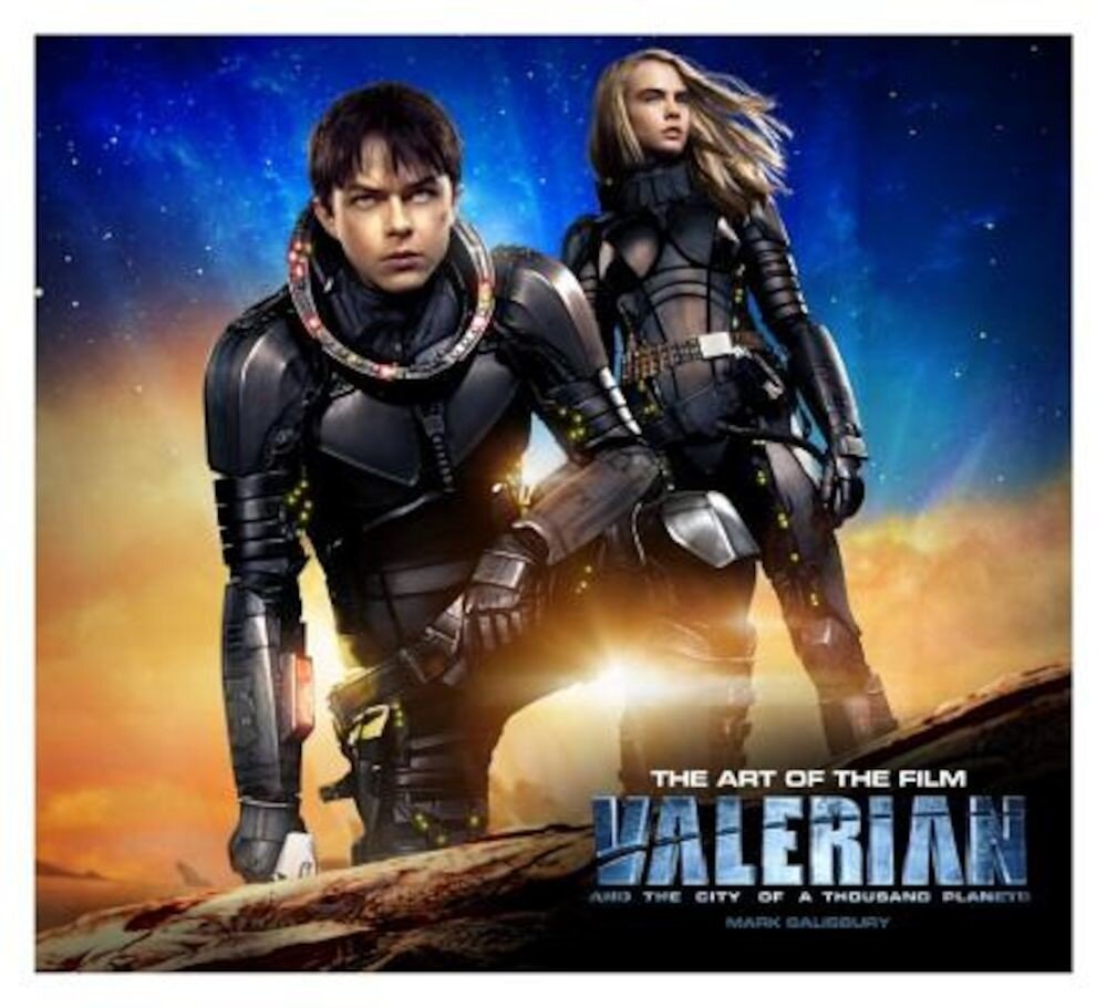 Valerian and the City of a Thousand Planets the Art of the Film, Hardcover