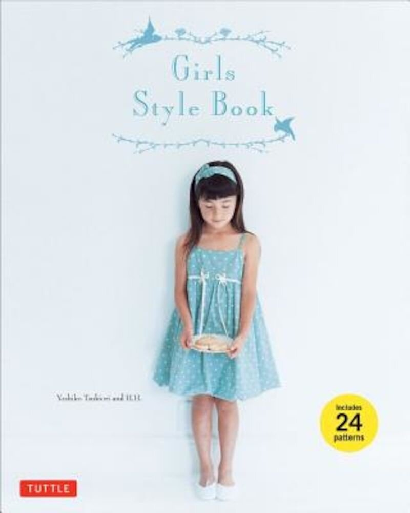 Girls Style Book [With 24 Patterns], Paperback