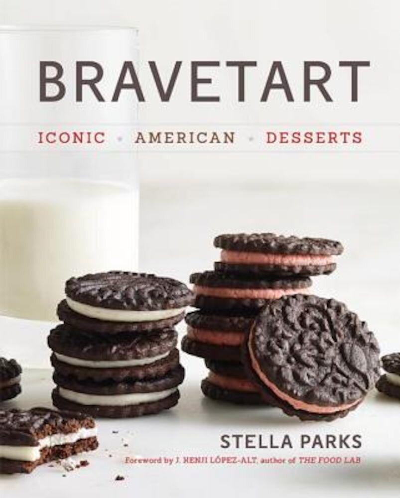 BraveTart: Iconic American Desserts, Hardcover