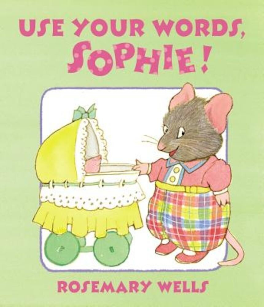 Use Your Words, Sophie, Hardcover