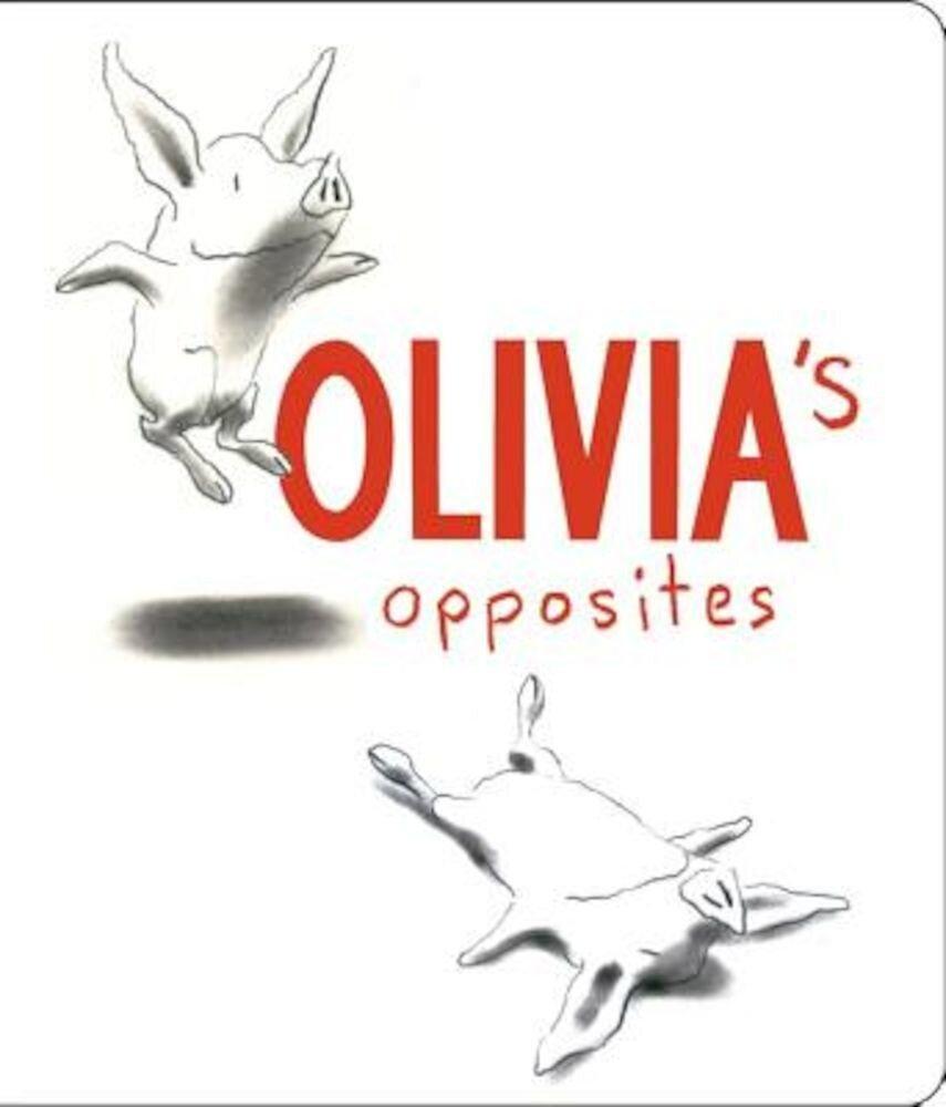Olivia's Opposites, Hardcover