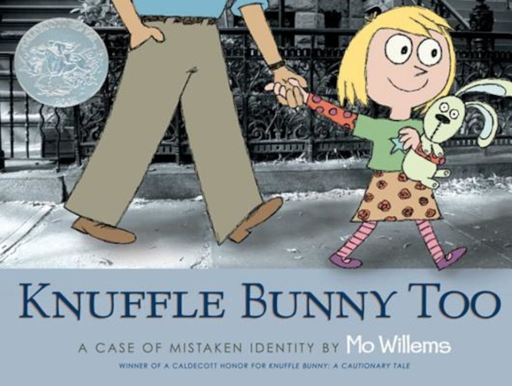 Knuffle Bunny Too: A Case of Mistaken Identity, Hardcover