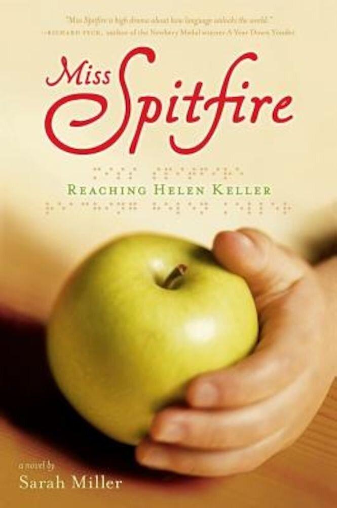 Miss Spitfire: Reaching Helen Keller, Paperback