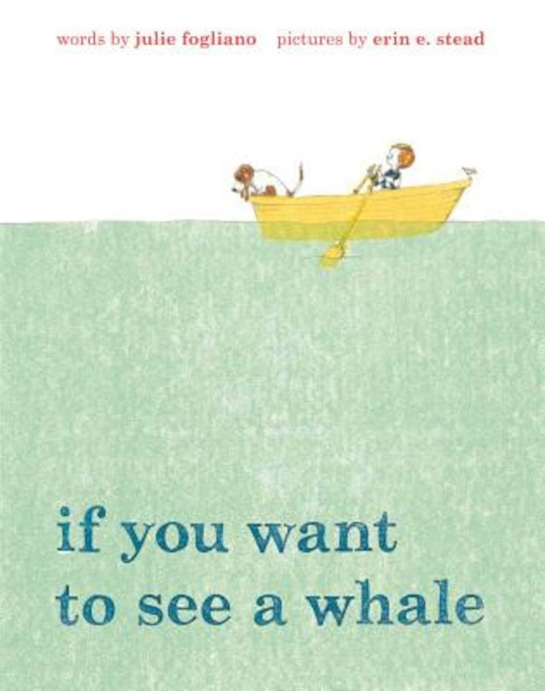 If You Want to See a Whale, Hardcover