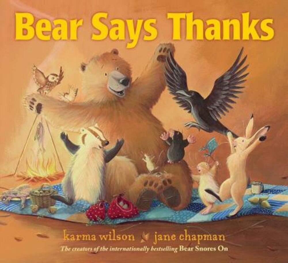 Bear Says Thanks, Hardcover