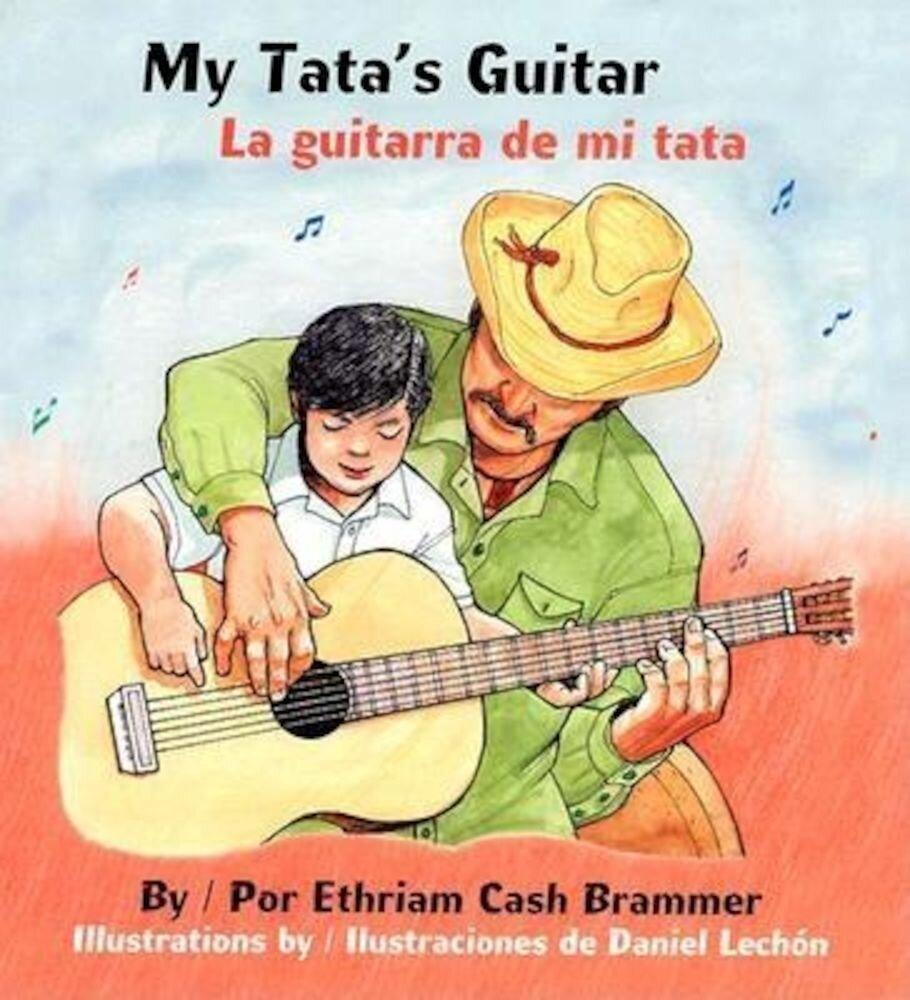 My Tata's Guitar/ La Guitarra de Mi Tata, Hardcover