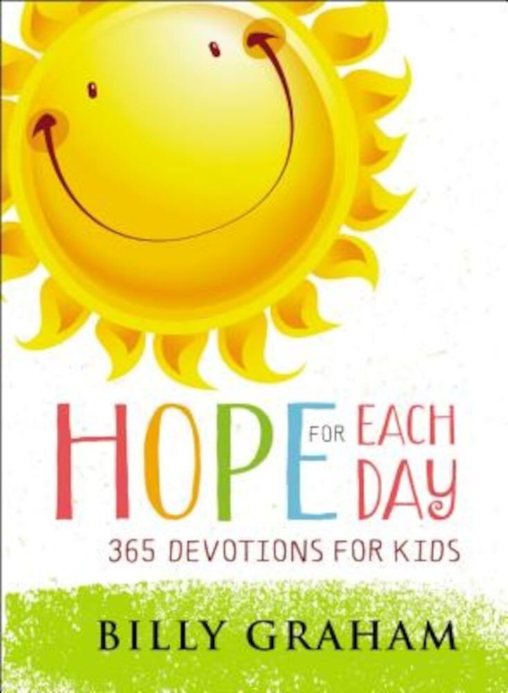 Hope for Each Day: 365 Devotions for Kids, Hardcover