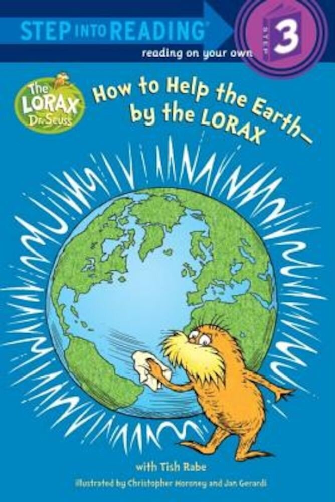 How to Help the Earth-By the Lorax (Dr. Seuss), Paperback