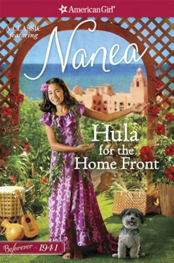 Hula for the Home Front: A Nanea Classic 2, Paperback
