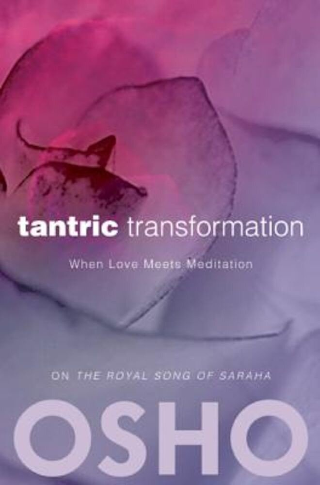 Tantric Transformation: When Love Meets Meditation, Paperback