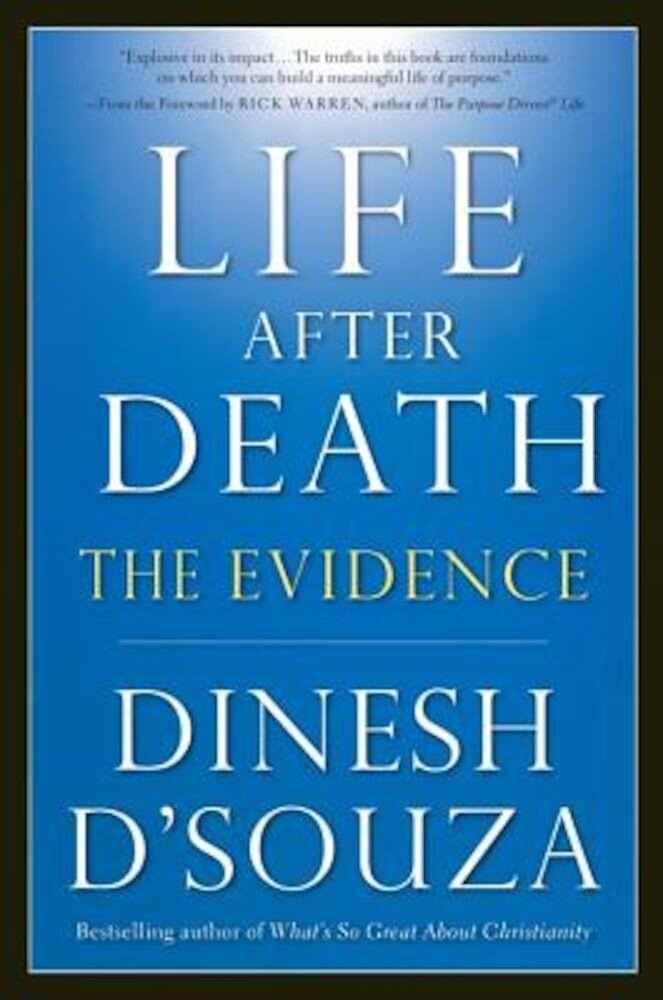 Life After Death: The Evidence, Paperback