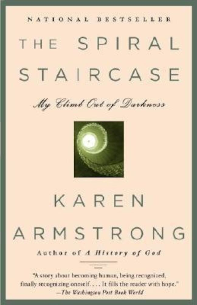The Spiral Staircase: My Climb Out of Darkness, Paperback