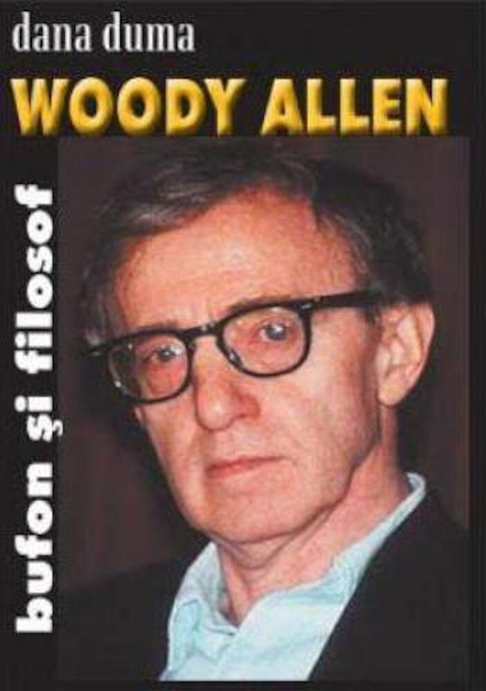 Coperta Carte Woody Allen. Bufon si filosof
