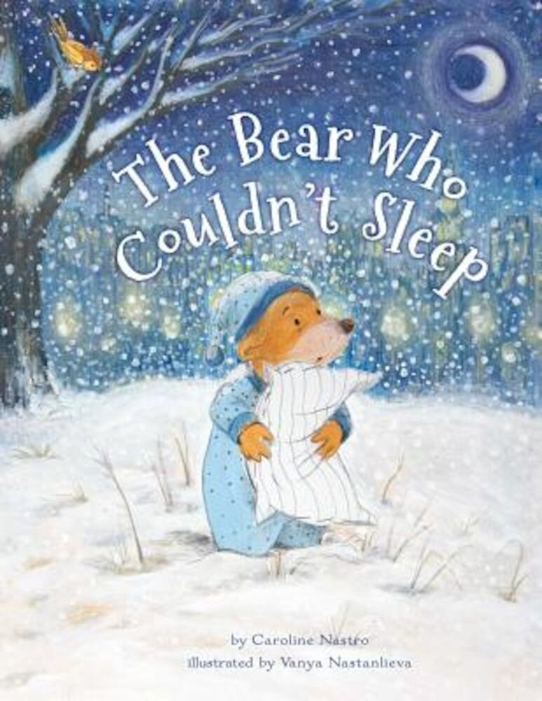 The Bear Who Couldn't Sleep, Hardcover