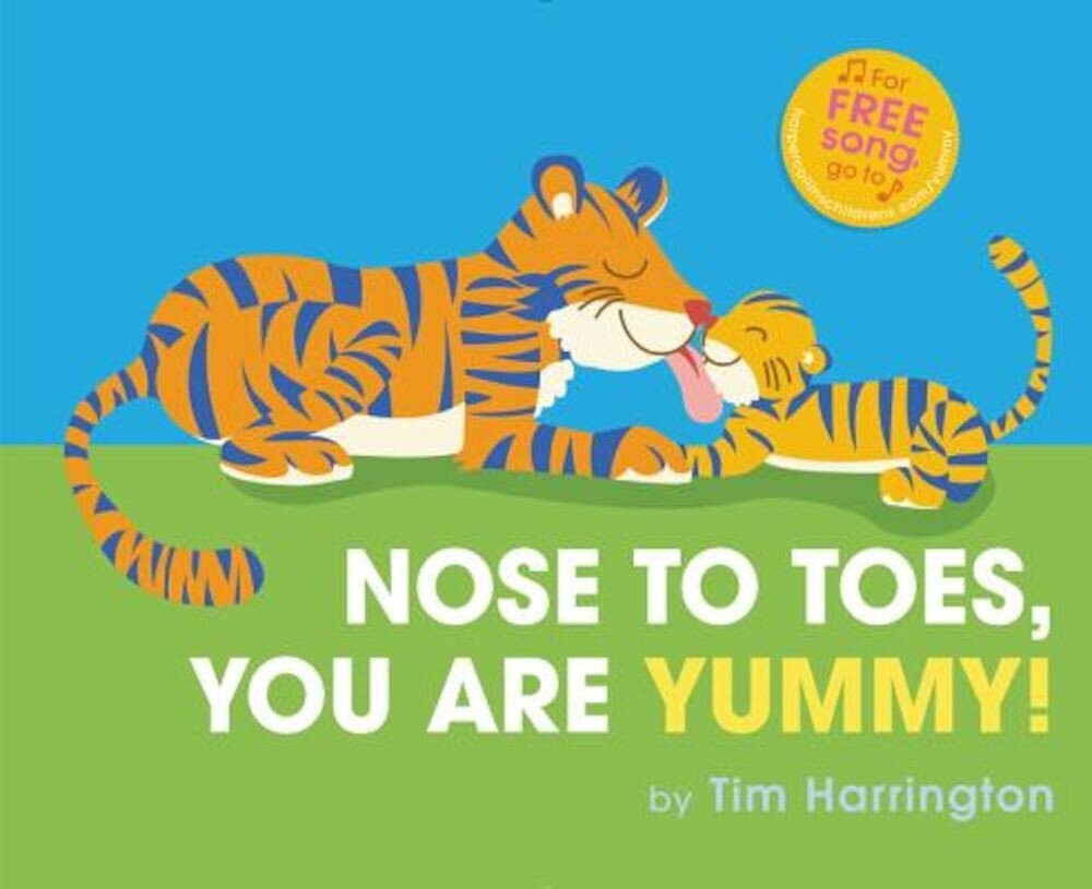Nose to Toes, You Are Yummy!, Hardcover