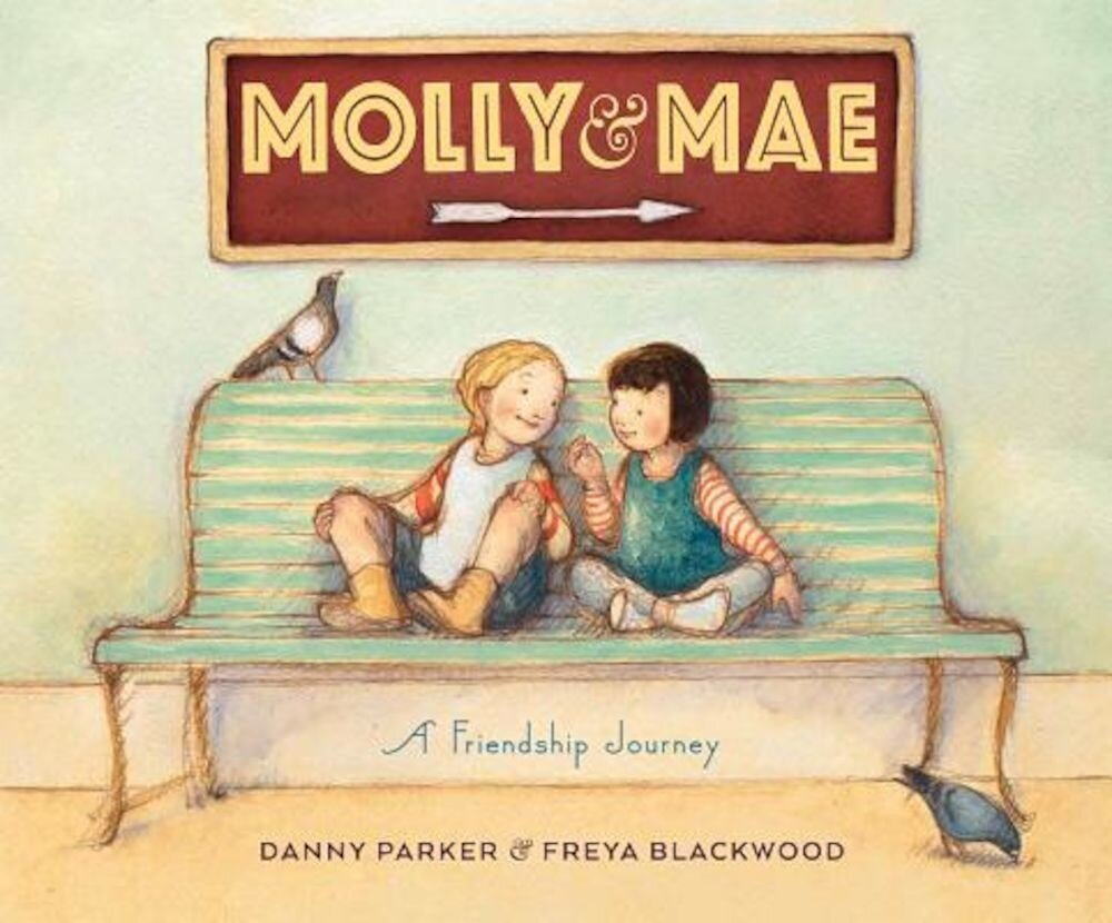 Molly and Mae: A Friendship Journey, Hardcover