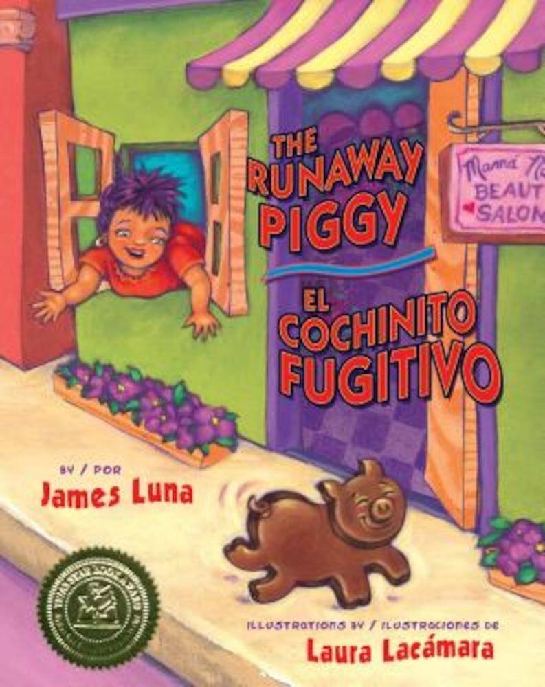 The Runaway Piggy / El Cochinito Fugitivo, Hardcover