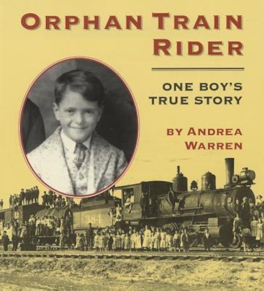 Orphan Train Rider: One Boy's True Story, Paperback