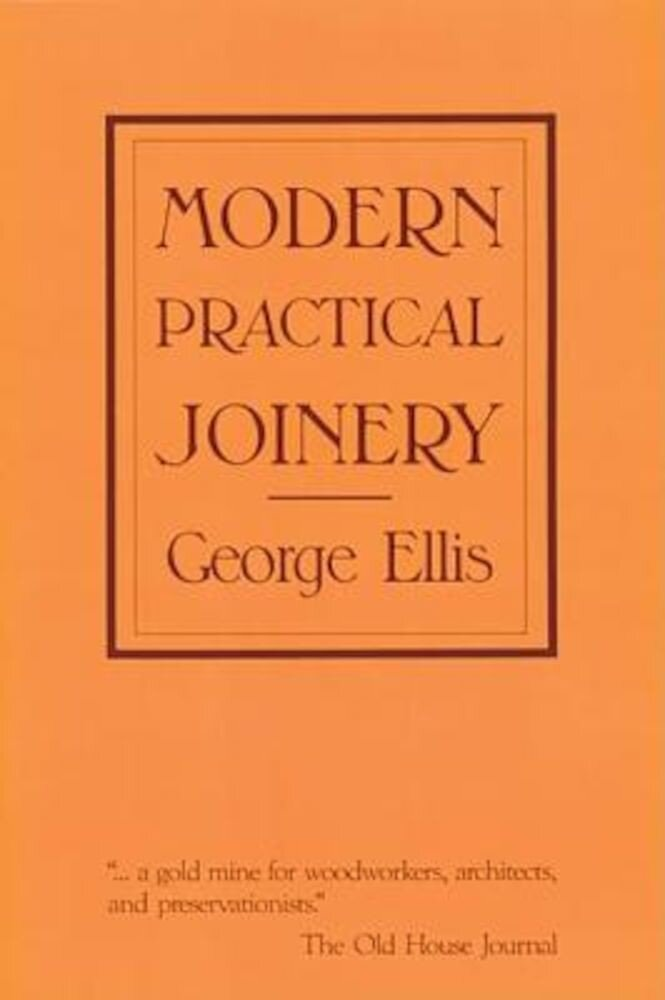 Modern Practical Joinery, Paperback
